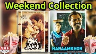 Ok jaanu Vs Haraamkhor | First Weekend Collection