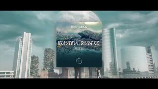 Fedez & Mika, Beautiful Disaster (Remix by Zando&Mazzo)