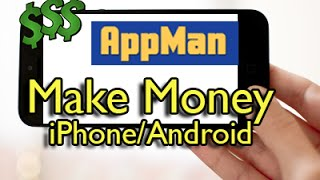 AppMan - How to Earn Money Using iPhone or Android Device