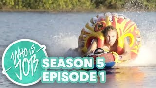 Waimea - X-factor of Fun | Who is JOB 6.0: S5E1