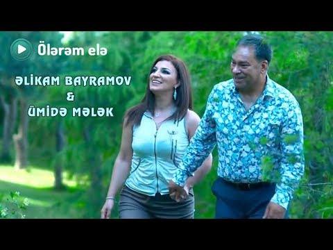 Əlikram Bayramov & Ümidə Mələk Ölərəm elə Rəsmi Klip ᴴᴰ