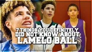 7 FACTS You DEFINITELY Did NOT Know About LAMELO BALL!