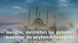 Peygamber Efendimiz Hz. Muhammed'in (asm) Gençlere Nasihatı