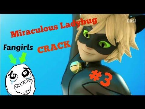 Miraculous Ladybug CRACK #3