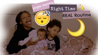 Our NightTime Routine! (Single Mom Edition)