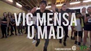 U Mad | @vicmensa | Choreography by @GuyGroove | film and edit by @mytypolife