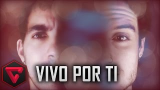 VIVO POR TI - ZARCORT Y TOWN | (Canción)