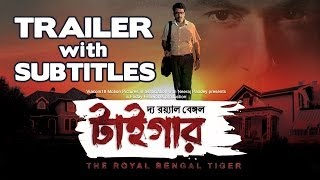 The Royal Bengal Tiger - Official Trailer with subtitles | Jeet & Abir Chaterjee
