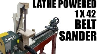 Making The Lathe Powered Belt Sander