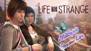 MeliSpirit Streams Live Life is Strange Tiny bit of Epis. 1 & FULL EPIS. OF 2 Mission to Save Kate!!