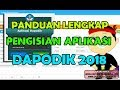 Download Video Download Panduan Lengkap Pengisian Dapodik 2018 (HD) 3GP MP4 FLV
