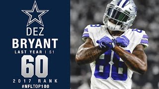 #60: Dez Bryant (WR, Cowboys) | Top 100 Players of 2017 | NFL