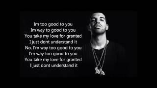 Drake Ft Rihanna Too good lyric Video