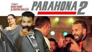 Parahona 2 | ਪ੍ਰਾਹੁਣਾ 2 - Full Video Song |  Bindy Brar, Deepak Dhillon | New Punjabi Song 2019