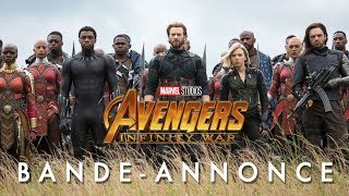 Avengers : Infinity War - Bande-annonce officielle (VF)