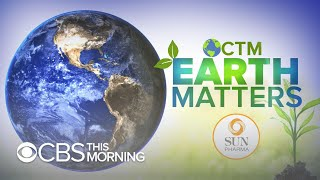 Earth Matters: Climate change challenges from every corner of the globe