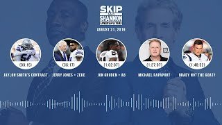UNDISPUTED Audio Podcast (08.21.19) with Skip Bayless, Shannon Sharpe & Jenny Taft   UNDISPUTED