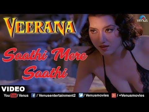 Sathi Mere Sathi (Veerana)