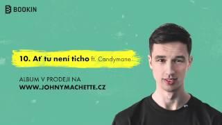 Johny Machette ft. Candymane - Ať tu není ticho (prod. Jeso)