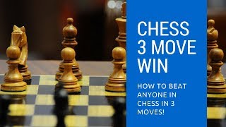 Chess 3 Move Win - Beat ANYONE In Chess in 3 Moves!