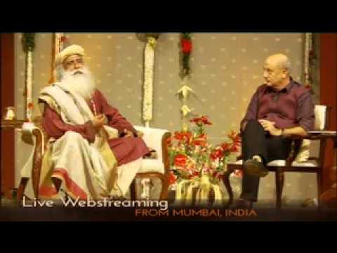 Xxx Mp4 In Conversation With The Mystic Anupam Kher With Sadhguru LIVE 3gp Sex