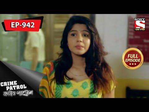 Xxx Mp4 Crime Patrol Bengali Full Episode 942 15th December 2018 3gp Sex