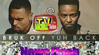 Bruk off mi back Remix feat Konshens X Chris Brown