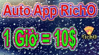 LVT | Kiếm Tiền Online - Auto App 10$/Giờ - App RichO