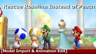 Rescue Rosalina Instead of Peach [Model Import & Animation Edit] (+Download)