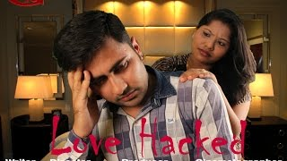TEASER HINDI SHORT FILM ||  LOVE HACKED || HD