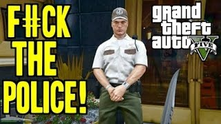 Grand Theft Auto 5 Funny Moments - F#ck The Police - First Person (GTA 5)