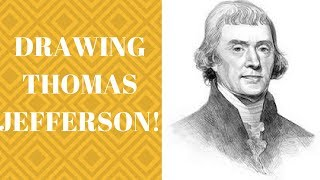DRAWING THOMAS JEFFERSON!!! (For my History project)
