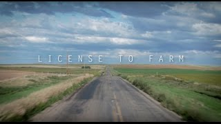 License to Farm - Official Documentary