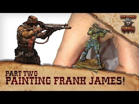 Xxx Mp4 How To Paint WWX Outlaw Underboss Frank James Part Two 3gp Sex