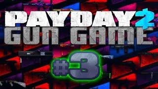 PAYDAY 2 - Gun Game (Payday 2 mods) #3
