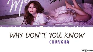 chungha why don and 39 t you know ft nucksal lyrics color coded_han_rom_eng