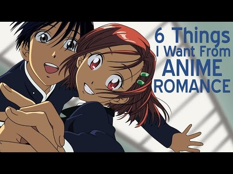 Xxx Mp4 6 Things I Want From Anime Romance 3gp Sex
