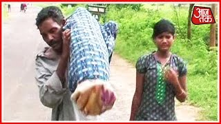 India 360: Poor Tribal Man Forced To Carry Wife's Body For 10 KM In Odisha