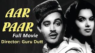 Aar Paar (1954) Full Movie | Classic Hindi Films by MOVIES HERITAGE