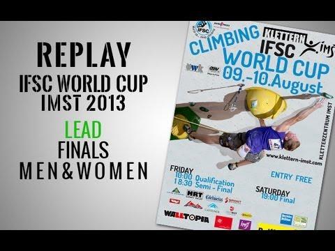 IFSC Climbing World Cup Imst 2013 - Lead - Finals MEN & WOMEN - Replay