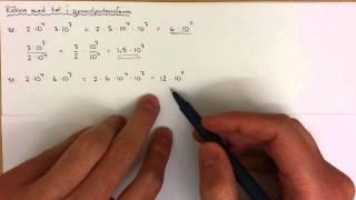 9 - Stora och små tal - Räkna med tal i grundpotensform