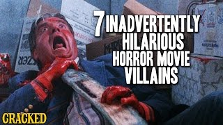 7 Inadvertently Hilarious Horror Movie Villains
