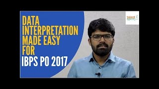 Data Interpretation Made easy for IBPS PO 2017 by Rohit Agarwal   TalentSprint