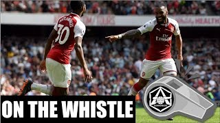 """On the Whistle: Arsenal 4-1 West Ham - """"Laca seals it late"""""""