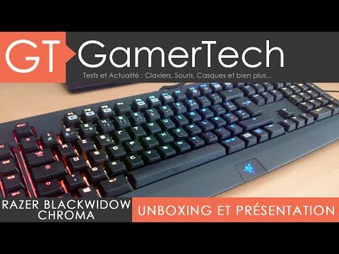 Razer BlackWidow Chroma  - Unboxing et Présentation - Clavier Mécanique RGB Gamer