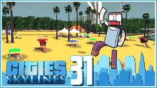 Cities Skylines - Ep.31 : The Beach, Circus & Oil Platform!