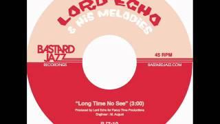 Lord Echo - Long Time No See - Bastard Jazz 7