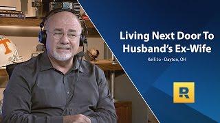 Living Next Door To Husband's Ex Wife