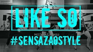 Like So - Sensazao Dance Fitness