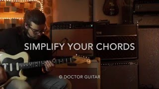 Doctor Guitar Episode 2: Simplify Your Chords